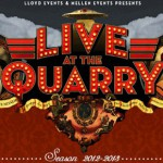 Live At The Quarry 2012/2013 season