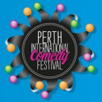 2013 Perth international Comedy Festival