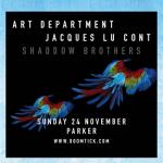 Art Department + Jacques Lu Cont @ Parker