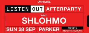 Listen Out After Party ft. Shlohmo