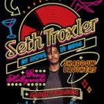 Seth Troxler @ Villa